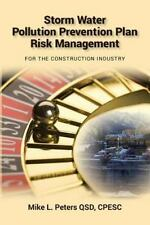 Storm Water Pollution Prevention Plan Risk Management : For the Construction...