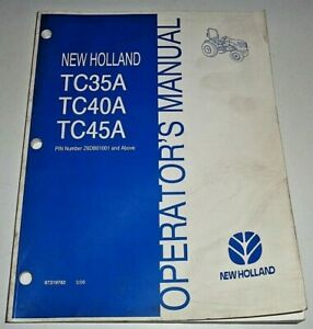 New Holland TC35A TC40A TC45A Tractor Operators Maintenance Manual Original 5/06