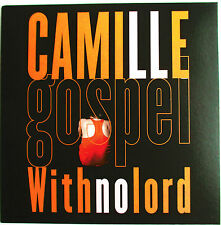 """CAMILLE - CD SINGLE PROMO """"GOSPEL WITH NO LORD"""""""