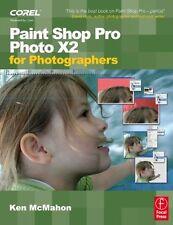 Paint Shop Pro Photo X2 for Photographers,Ken McMahon