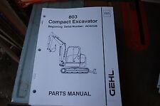 Gehl 803 Mini Excavator Trackhoe Crawler Parts Manual Book Catalog List Spare