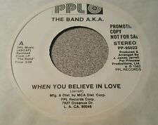 Band A.K.A., The – When You Believe In Love / Funk Down ~ Promo