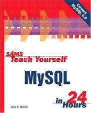 Sams Teach Yourself MySql in 24 Hours by Meloni, Julie C.