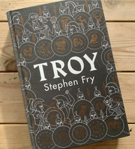 Troy: Our Greatest Story Retold by Stephen Fry - Hardcover