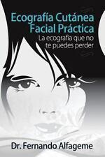 Ecografia Cutanea Facial Practica : La Anatomía Facial Que No Te Puedes...