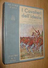 LA SCALA D'ORO SERIE VIII N.13 1943 I CAVALIERI DELL'IDEALE COLONNA PERRI NICCO