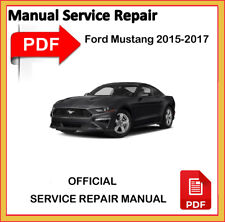 2015 2016 2017 FORD MUSTANG GT 5.0 V8 COUPE SERVICE REPAIR WORKSHOP FSM MANUAL