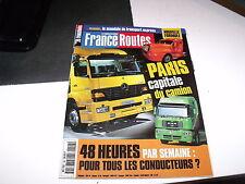 *** France Routes n°199 Paris capitale du Camion / Volvo FM 12-420