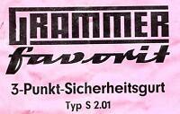 Grammer Favorit 3-Punkt Sicherheitsgurt Statik Oldtimer NEU !!