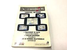MANUEL L'INTEGRALE PC LOGICIEL INTEGRE AMSTRAD PC1512 / MICRO APPLICATION