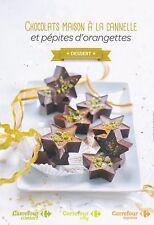 CHOCOLATS MAISON A LA CANELLE - FICHE DE RECETTE / DE CUISINE CARREFOUR