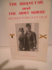 INSCRIBED BY 2   The Shavetail and The Army Nurse by Eli Fishpaw