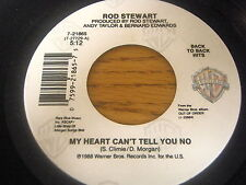 """ROD STEWART - MY HEART CAN'T TELL YOU NO / CRAZY ABOUT HER    7"""" """"AA"""" SIDE VINYL"""