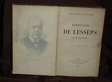 Ferdinand de Lesseps Sa vie Son oeuvre, Alph Bertrand et Emile Ferrier