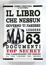 IL LIBRO CHE NESSUN GOVERNO TI FAREBBE MAIL LEGGERE 63 Documenti Top Secret