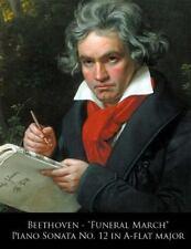 Beethoven Piano Sonatas: Beethoven - Funeral March Piano Sonata No. 12 in...