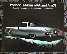 PONTIAC LeMANS GRAND AM 1974 brochure catalog - French - Canadian Market