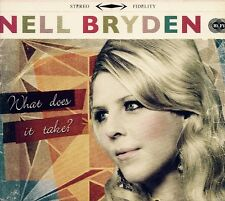 Nell Bryden: What Does It Take? - CD (2009)
