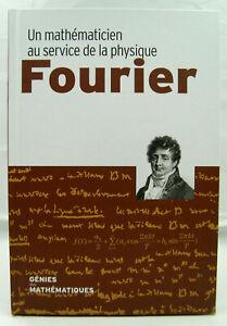 Génies des Mathématiques - Fourier - RBA - 2018 - TTBE