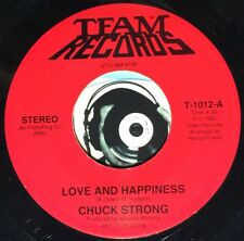 Chuck Strong 45 Soul R&B Love And Happiness It's A Matter Of Life (Or Death) M-