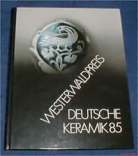Fachbuch Deutsche Keramik 85, neues Buch Scheid, Göbbels, Otto Meier, Asshoff ua