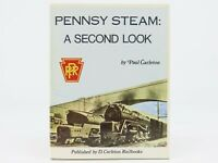 PRR Pennsy Steam: A Second Look by Paul Carleton ©1991 HC Book