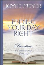 Ending Your Day Right: Devotions for Every Evening of the Year by Joyce Meyer