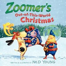 Zoomer's Out-of-This-World Christmas by Ned Young (2013, Hardcover)