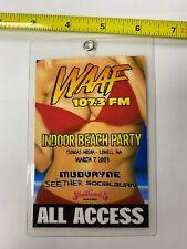 WAAF Indoor Beach Party 2003 All Access Pass Mudvayne Seether