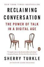 Reclaiming Conversation: The Power of Talk in a Digital Age, Sherry Turkle, Very