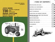 John Deere 730 Series Tractors Gasoline & All Fuel (Serial No. 7300000-) Operato