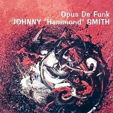 Johnny Smith Hammond - Opus de Funk [New CD] UK - Import