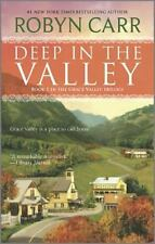 Deep in the Valley by Robyn Carr (2010, Paperback)