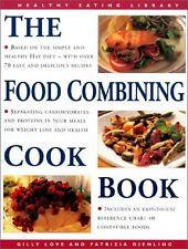 The Food Combining Cookbook: Over 70 Simple, Healt