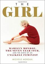 The Girl: Marilyn Monroe, The Seven Year Itch di Michelle Morgan