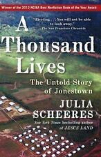 A Thousand Lives: The Untold Story of Jonestown, Scheeres, Julia, New Book