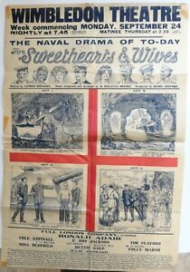"""1917 WWI THEATER POSTER For the Naval Drama """"Sweethearts & Wives"""" London England"""