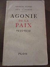 Georges Suarez & Guy Laborde: Agonie de la Paix 1935-1939/ Plon