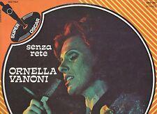 ORNELLA VANONI disco LP 33 giri  SENZA RETE made in ITALY 1974 stampa ITALIANA