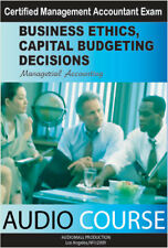 Business Ethics &Capital Budgeting Decision for Managerial Accounting, Audio Cds