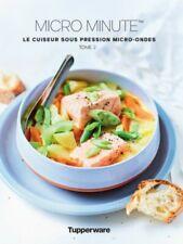 Tupperware neuf livre de recettes micro minute tome 2. . 47 nouvelles recettes!