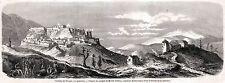 Civitella del Tronto: Panorama.Grande Veduta.Teramo.Abruzzo.Regno di Napoli.1861