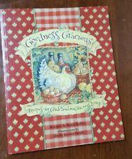 Goodness Gracious: Recipes for Good Food & Gracious Living Roxie Kelley Illustr.