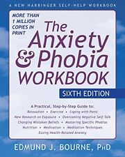 The Anxiety and Phobia Workbook, Sixth Edition, New, Free Shipping