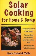 NEW Solar Cooking for Home & Camp: How to Make and Use a Solar Cooker