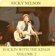 RICKY NELSON -Rockin' With the Kings - Volume #2 - 18 Tracks