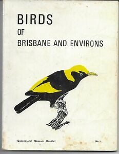 BIRDS OF BRISBANE AND ENVIRONS Qld Museum 1977 GC