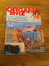 Organic Style Fresh Thinking Living Magazine July August 2005 Farmers Market Sea