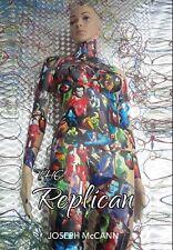 The Replican, A Gary Numan inspired book Sci Fi Horror novel by Joseph McCann
