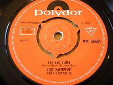"BERT KAEMPFERT - BYE BYE BLUES     7"" VINYL"